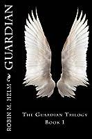 Guardian (The Guardian Trilogy, #1)