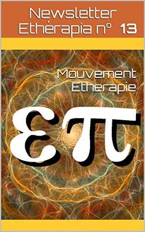 Newsletter Etherapia n° 13: Ethérapie et Thérapies Quantiques