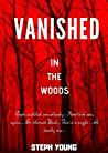 Vanished in the Woods
