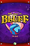 The Story of Bluff (Mr. Kind Stories #1)