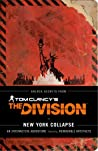Tom Clancy's The Division: New York Collapse : A Survival Guide to Urban Disaster