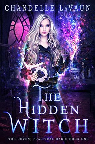 The Hidden Witch by Chandelle LaVaun