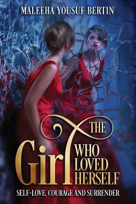 The Girl Who Loved Herself