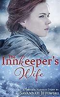 The Innkeeper's Wife (Timeless Nativity, #1)