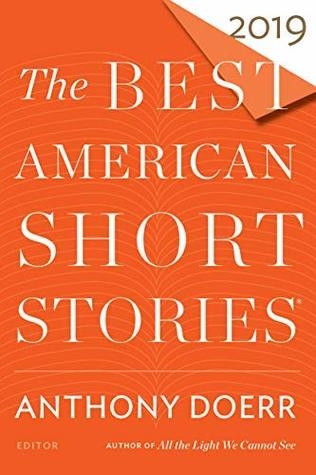 The Best American Short Stories 2019 by Anthony Doerr