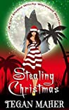 Stealing Christmas (Cori Sloane Witchy Werewolf Mysteries Book 4)