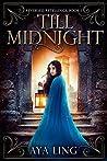 Till Midnight (Reversed Retellings, #1)