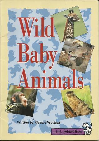 Little Celebrations, Wild Baby Animals, Single Copy, Fluency, Stage 3b