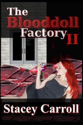 The Blooddoll Factory II
