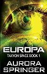 Europa (Taxyon Space #1)