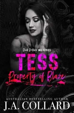 Tess, Property of Blaze (Blood Brothers MC #5