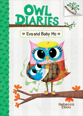 Eva and Baby Mo: A Branches Book