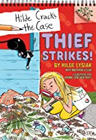 Thief Strikes!: A Branches Book (Hilde Cracks the Case #6): A Branches Book