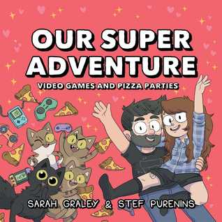 Our Super Adventure Vol. 2: Video Games and Pizza Parties