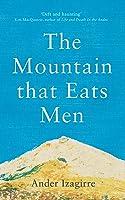 The Mountain that Eats Men