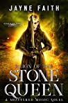 Reign of the Stone Queen (Stone Blood #4)