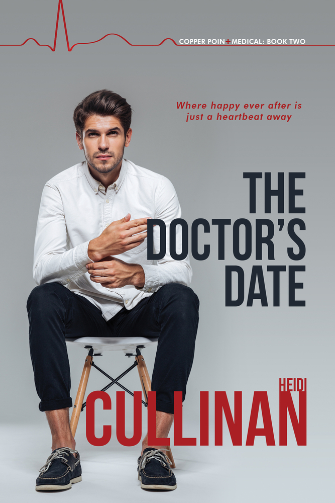 The Doctor's Date (Copper Point Medical #2)