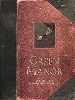 Green Manor : 18 délicieuses historiettes criminelles