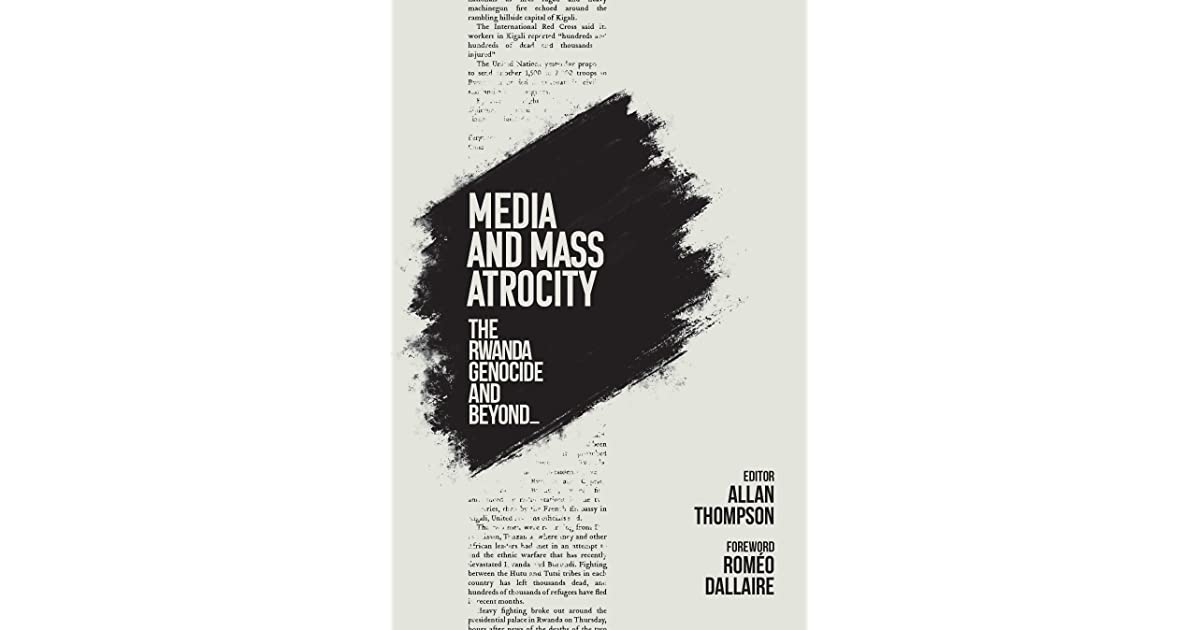 the media and the rwandan genocide