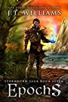 Epochs (Clockmaster's Shroud #1) A Tale of the Dwemhar (Stormborn Saga #7)