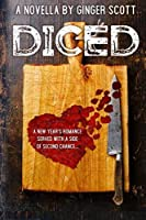 Diced: A New Year's Romance