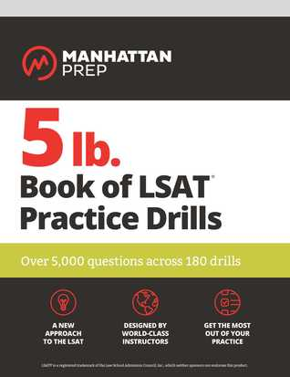 5lb Book of LSAT Practice Drills: 5,000+ Practice Problems in Book and Online