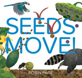 Seeds Move! by Robin Page