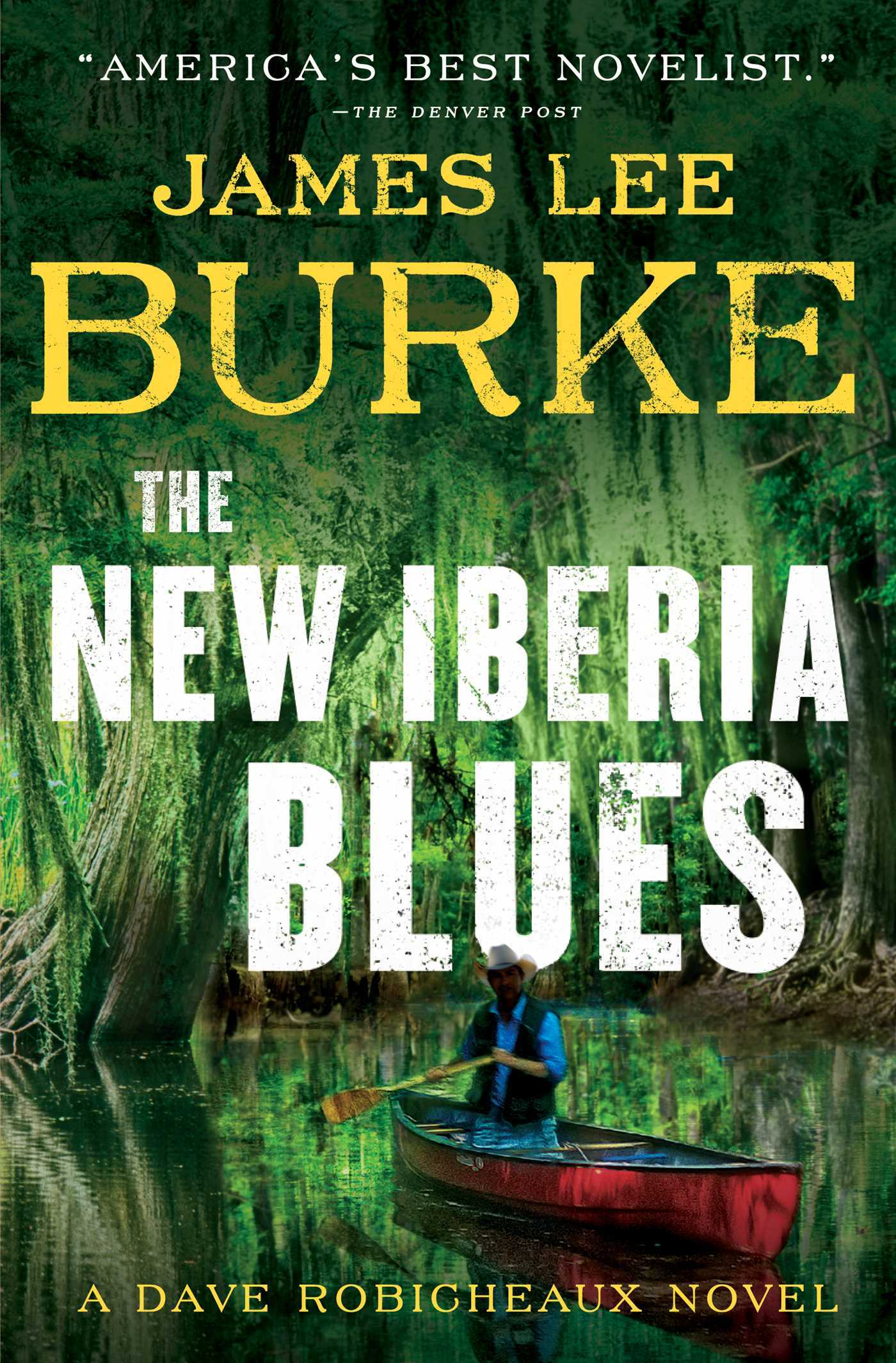 The New Iberia Blues (Dave Robicheaux, Book 22) by James Lee Burke