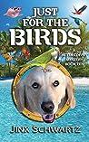 Just For The Birds (Hetta Coffey Mystery, #10)