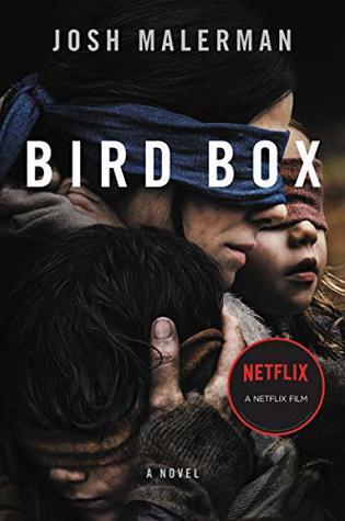 Bird Box (Bird Box, #1) by Josh Malerman