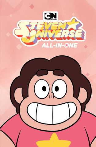 Steven Universe All-in-One Edition by Jeremy Sorese