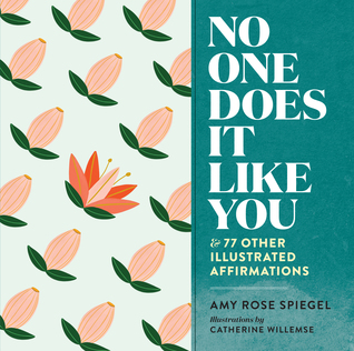 No One Does It Like You by Amy Rose Spiegel