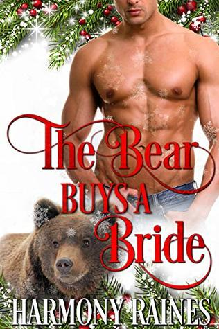 The Bear Buys a Bride (A Second Chance Christmas in Bear Creek #1)