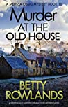 Murder at the Old House (Melissa Craig, #10)