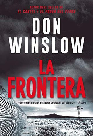 The Border (Power of the Dog, #3) by Don Winslow