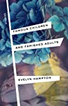 Famous Children and Famished Adults: Stories