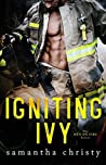 Igniting Ivy (Men on Fire #1)