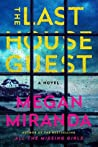 The Last House Guest by Megan Miranda