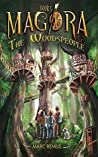 The Woodspeople: Books for kids: A magical children's fantasy series (Magora Book 5)
