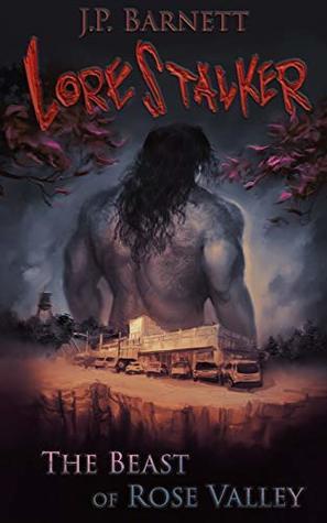 The Beast of Rose Valley (Lorestalker #1)