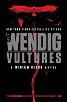 Vultures (Miriam Black, #6)