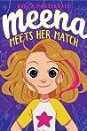 Meena Meets Her Match (Meena Zee, #1)