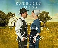 The Teacher's Bride (Amish Brides of Birch Creek)