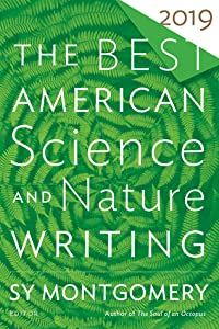The Best American Science and Nature Writing 2019