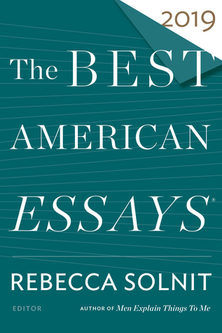 The Best American Essays 2019 by Rebecca Solnit