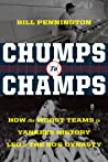 Chumps to Champs: How the Worst Yankee Teams in History Became the Torre-Era Dynasty