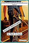 Jacob Michaels Is Not Crazy (Point Worth #2)