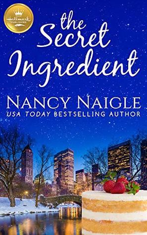 The Secret Ingredient by Nancy Naigle