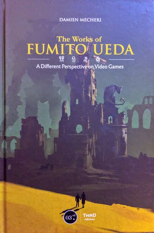 The Works of Fumito Ueda: A Different Perspective on Video Games