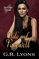 Hale and Farewell (Lethean Trilogy, #3)